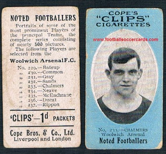1910 Cope Brothers Noted Footballers 500 series Chalmers Woolwich Arsenal 233
